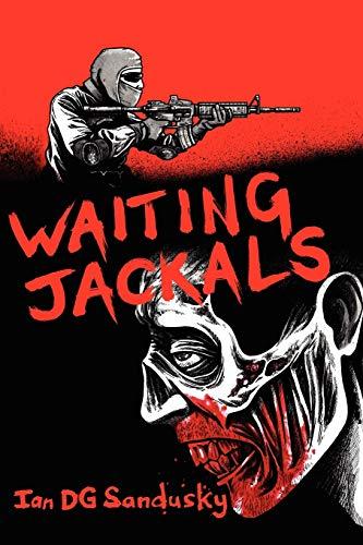 Waiting Jackals: Sandusky, Ian