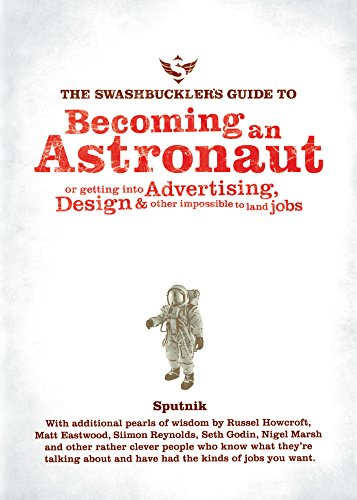 9780987107701: The Swashbucklers Guide to Becoming an Astronaut