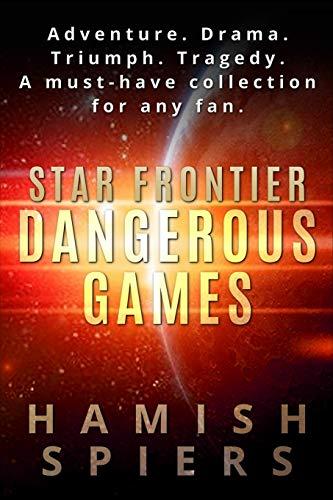9780987116260: Star Frontier: Dangerous Games