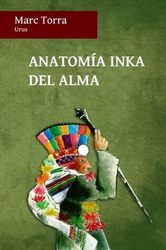 9780987119797: Anatomia Inka del Alma