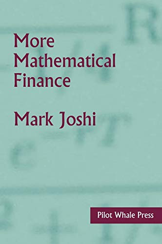 9780987122803: More Mathematical Finance
