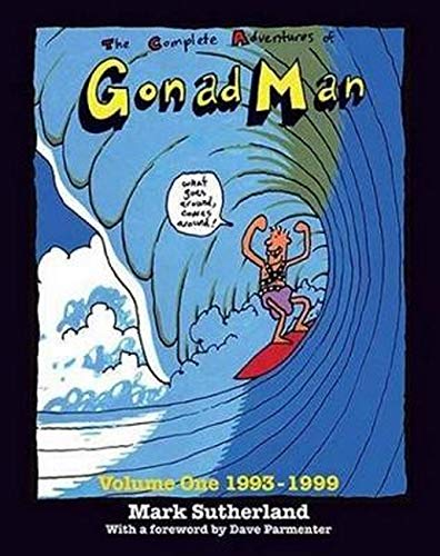 The Complete Adventures of Gonad Man (Paperback): Mark Sutherland