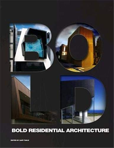 9780987135674: BOLD Residential Architecture