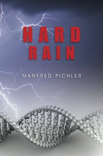 Hard Rain: Manfred Pichler