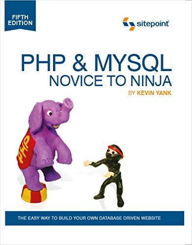 9780987153081: PHP & MySQL: Novice to Ninja: The Easy Way to Build Your Own Database Driven Website