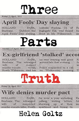 Three Parts Truth (Paperback): Helen Goltz