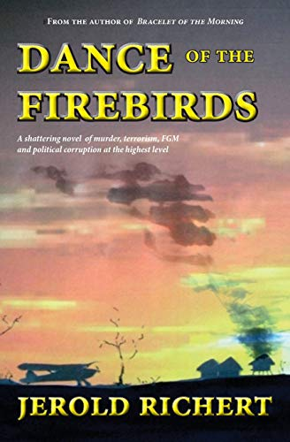 Dance of the Firebirds: Jerold Richert