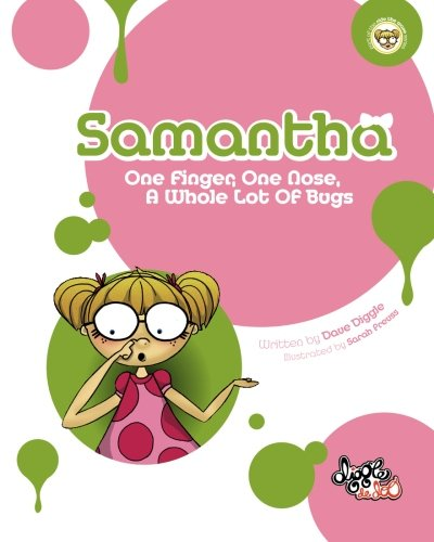 9780987165800: Samantha: One Finger, One Nose, A Whole Lot of Bugs