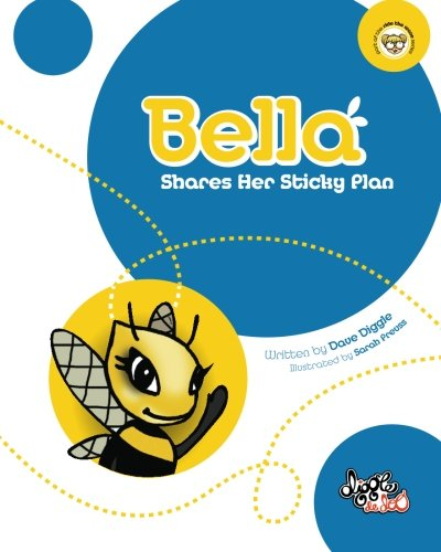9780987165893: Bella: Shares Her Sticky Plan