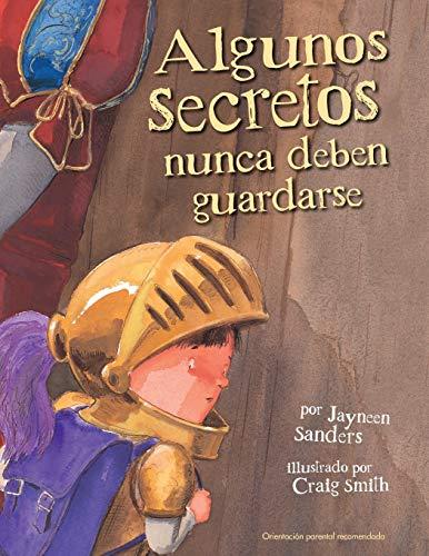 9780987186027: Algunos Secretos Nunca Deben Guardarse