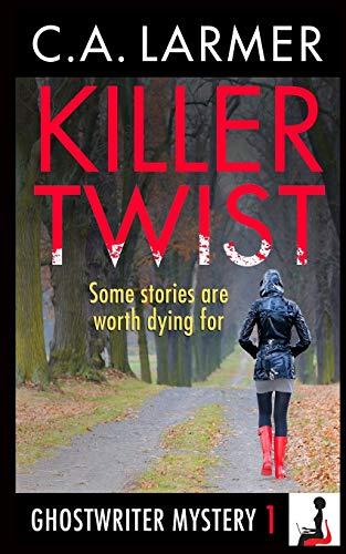 9780987187239: Killer Twist: A Ghostwriter Mystery (Volume 1)
