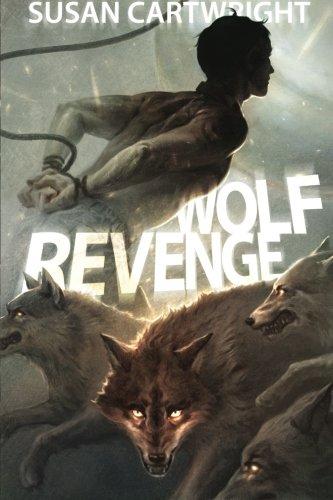 9780987188533: Wolf Revenge: Adventure Sci-Fi/ Heroic Fantasy/ Romance (Volume 2)