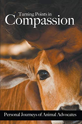 Turning Points in Compassion: Personal Journeys of Animal Advocates: Gypsy Wulff