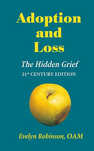 9780987193100: Adoption and Loss - The Hidden Grief