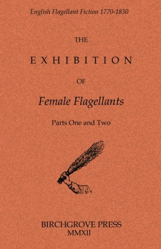 9780987195326: The Exhibition of Female Flagellants: Parts One and Two