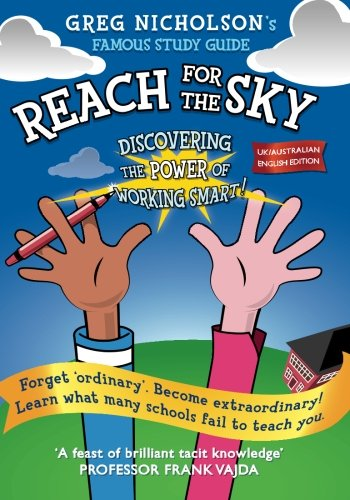 9780987210494: Reach for the Sky: Discovering the power of Working Smart! UK/Australian Edition
