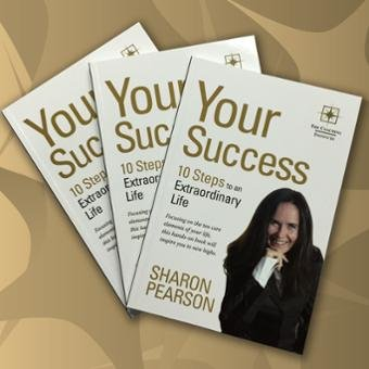 9780987224415: Your Success - 10 Steps to an Extraordinary Life