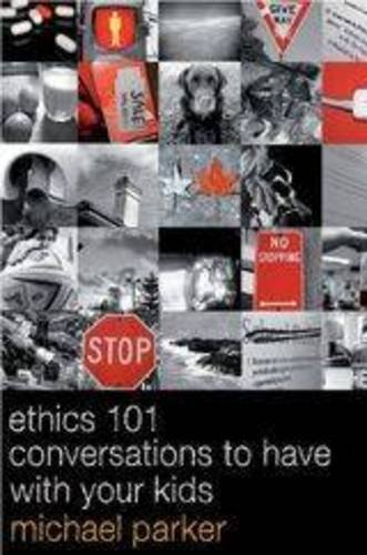 9780987227515: Talk with Your Kids: Ethics