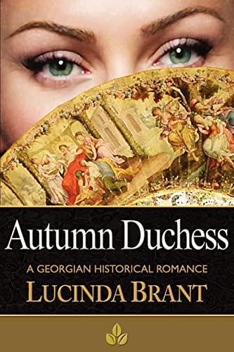 9780987243034: Autumn Duchess: A Georgian Historical Romance