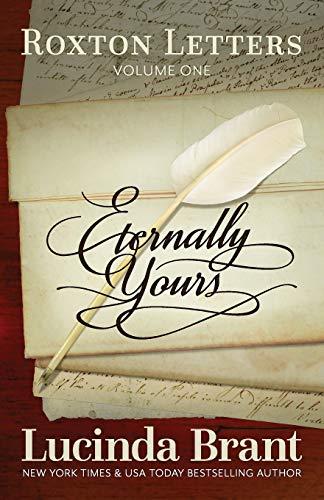 9780987243096: Eternally Yours: Roxton Letters Volume One: A Companion to the Roxton Family Saga Books 1?3