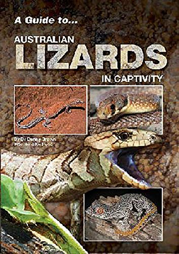 9780987244796: A Guide to Australian Lizards in Captivity (A Guide to Reptiles & Amphibians)