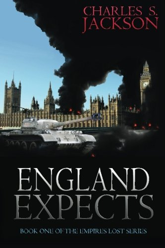 9780987248848: England Expects (Empires Lost) (Volume 1)