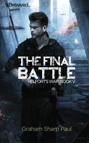 The Final Battle: Helfort's War (Volume 5): Sharp Paul, Graham