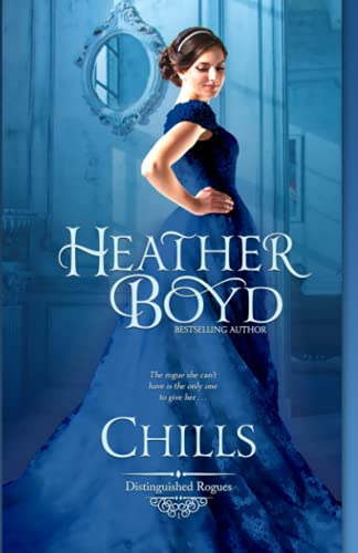 9780987261939: Chills (The Distinguished Rogues) (Volume 1)