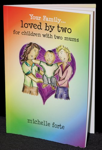 9780987264909: Loved By Two (Your Family)