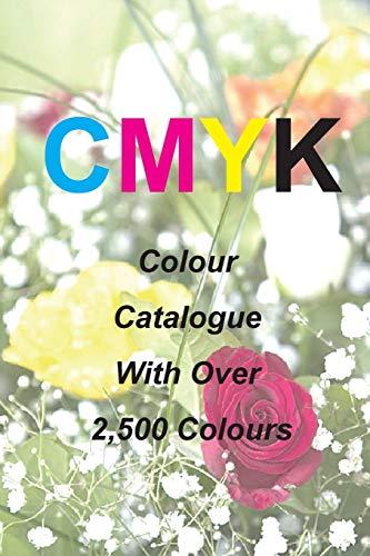 9780987266408: Cmyk Quick Pick Colour Catalogue with Over 2500 Colours