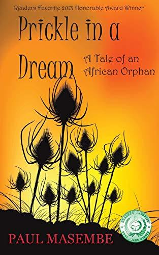 Prickle in a Dream: Masembe, Paul