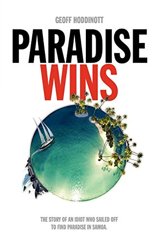 9780987282309: Paradise Wins