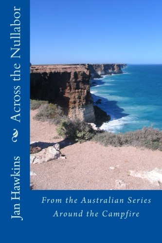 9780987289698: Across the Nullabor (Around the Campfire)