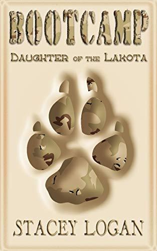 9780987293404: BOOTCAMP: Daughter of the Lakota