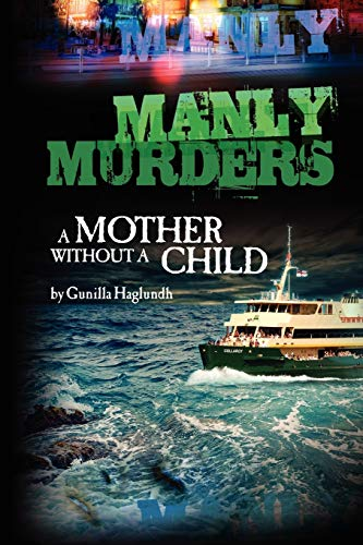 9780987320605: Manly Murders a Mother Without a Child (2nd Edition)