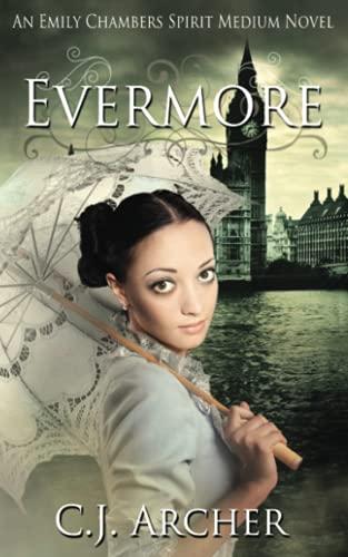 9780987337252: Evermore: An Emily Chambers Spirit Medium Novel (Volume 3)
