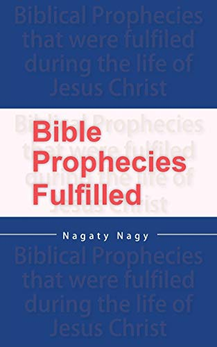 9780987340085: Bible Prophecies Fulfilled