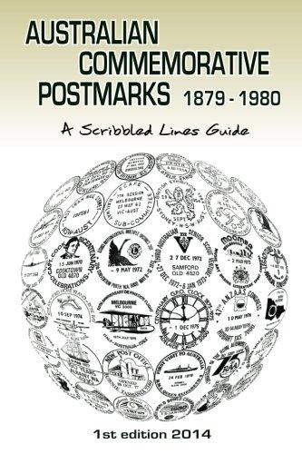 9780987347022: Australian Commemorative Postmarks 1879-1980: A Scribbled Lines Guide