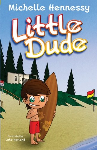 9780987354907: Little Dude (The Adventures of Max) (Volume 1)