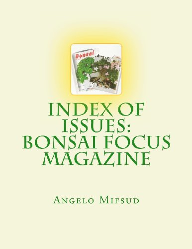 9780987356222: Index of Issues: Bonsai Focus Magazine