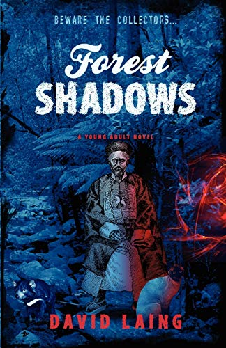 Forest Shadows (Paperback): David Laing