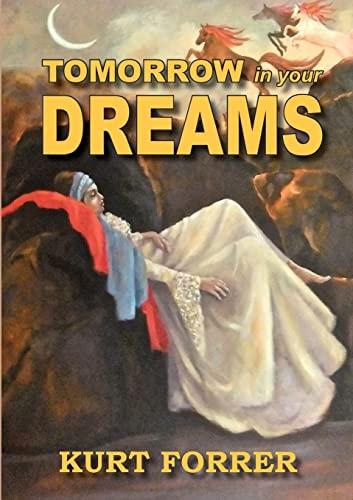 9780987364500: Tomorrow in Your Dreams