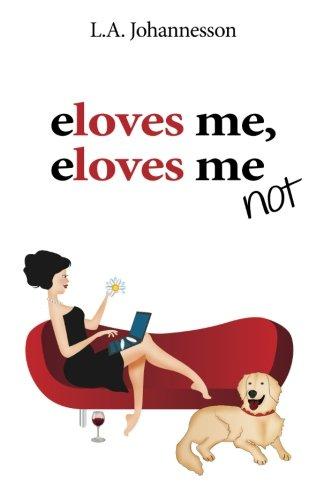 9780987436504: eloves me, eloves me not
