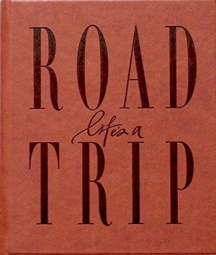 9780987449320: Life's a Roadtrip