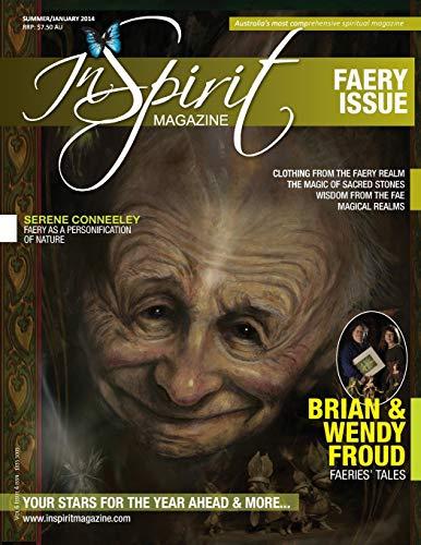 Inspirit Magazine Volume 7 Issue 1: The Faery Issue: inSpirit Publishing