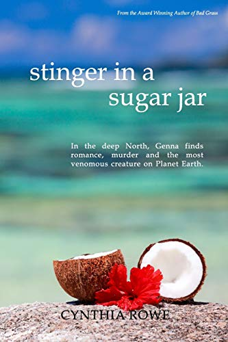 Stinger in a Sugar Jar: Cynthia Rowe