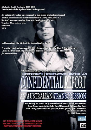 9780987456212: Confidential Report: an Australian Transgression