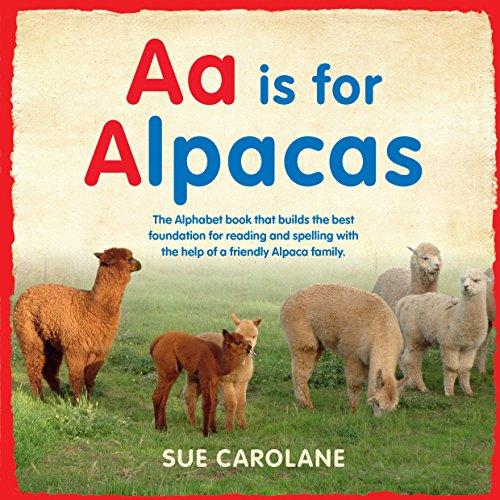 AA for Alpaca (Paperback): Sue Carolane