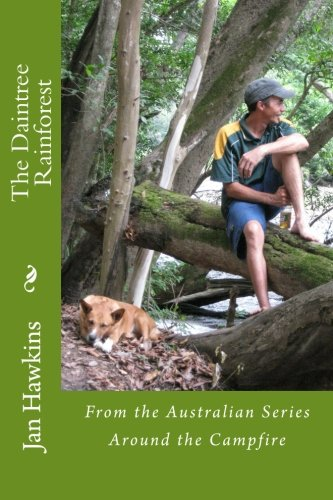 9780987465405: The Daintree Rainforest: Of Far North Queensland: 5 (Around the Campfire)
