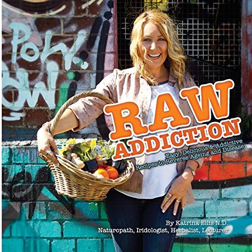 Raw Addiction: Ellis, Katrina